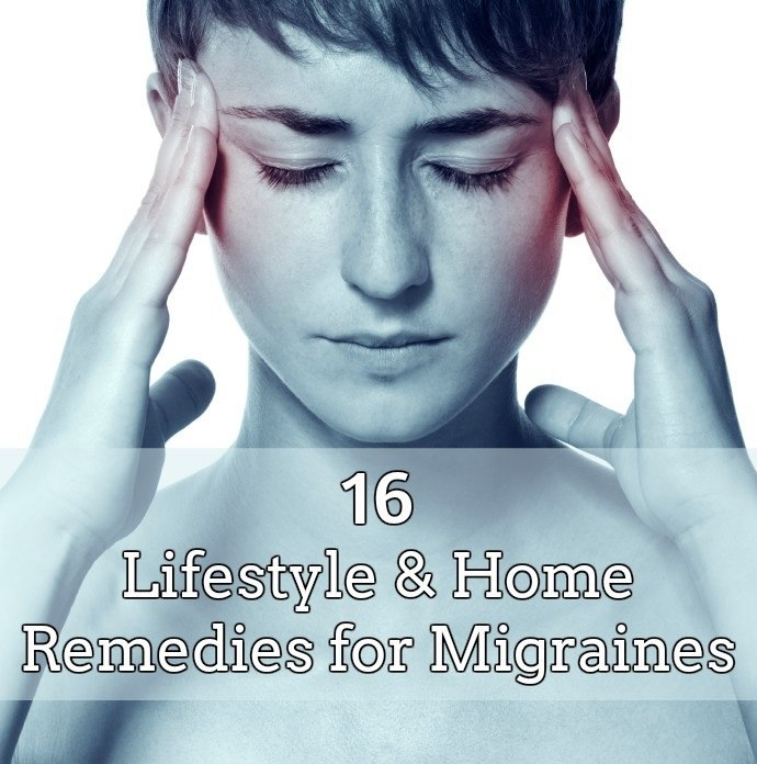 16 Lifestyle & Home Remedies for Migraines